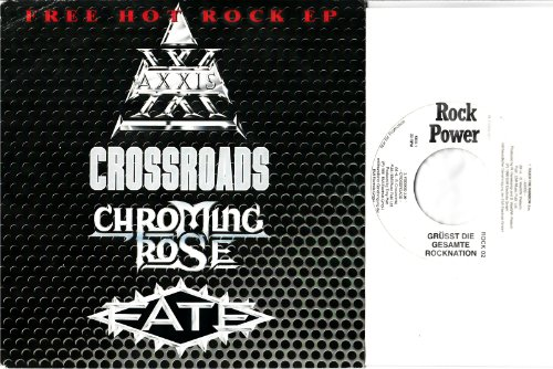 FREE HOT ROCK EP / Rock Power GRÜSST DIE GESAMTE ROCKNATION / ROCK 02 / Nur für Promotion / Unverkäufliches Muster / TOUCH THE RAINBOW - AXXIS / VOODOO - CROSSROADS / TIME WILL NEVER CHANGE - CHROMING ROSE / YOU`RE THE BEST (MONEY CAN BUY) - FATE / # 08-012008-00 / Bildhülle / 7