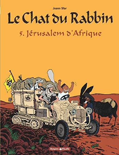 Le Chat du Rabbin - tome 5 - Jérusalem d'Afrique