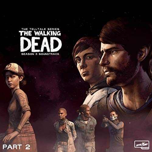 The Walking Dead: The Telltale Series Soundtrack (Season 3 / Michonne, Pt, 2)