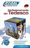 Deutsch in der Praxis für Italiener- Assimil Lehrbuch: Perfezionamento del Tedesco