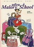 Adieu à Malory School - Hachette - 01/10/1975