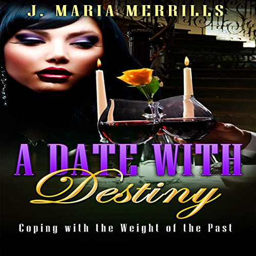 A Date with Destiny: It's Hot and Heavy audiobook cover art