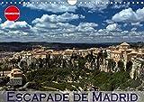 Escapade de madrid (calendrier mural 2020 din a4 horizontal) - mes impressions des alentours de madr (Calvendo Places): Mes impressions des alentours de Madrid (Calendrier anniversaire, 14 Pages )