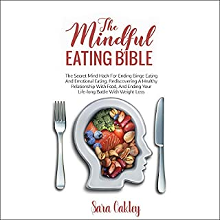 The Mindful Eating Bible audiobook cover art