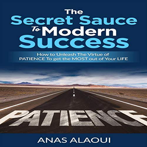The Secret Sauce to Modern Success cover art