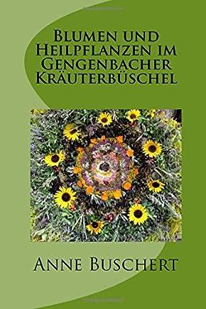 Blumen und Heilpflanzen im Gengenbacher Kräuterbüschel
