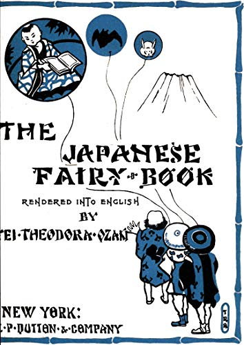 The Japanese Fairy Book: Illustrated