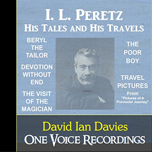 I. L. Peretz - His Tales and Travels audiobook cover art