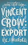 Vincent Crow: Export (English Edition)