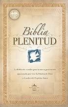 Biblia Plenitud: La Biblia De Estudio Que Le Ayudara a Comprender Y Aplicar La Plenitud Del Espiritu Santo En Su Diario Vivir (Spanish Edition)
