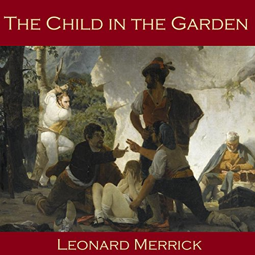 The Child in the Garden audiobook cover art