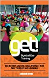 GET! Gymball Evo Training: A new funny and functional workout with only your...