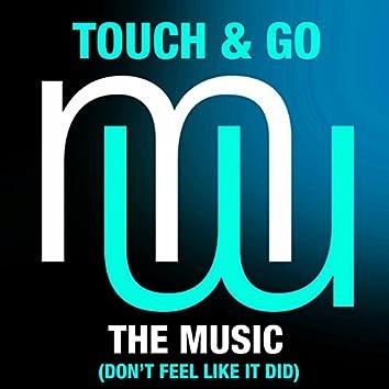 The Music (Don't Feel Like It Did) (Radio Edit)