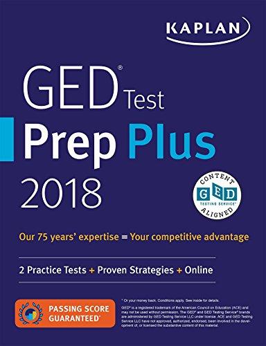 GED Test Prep Plus 2018: 2 Practice Tests + Proven Strategies + Online (Kaplan Test Prep)