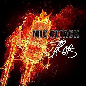 Mic Attack