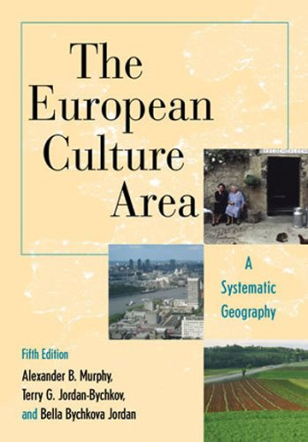 The European Culture Area: A Systematic Geography (Changing Regions in a Global Context: New Perspectives in Regional Ge