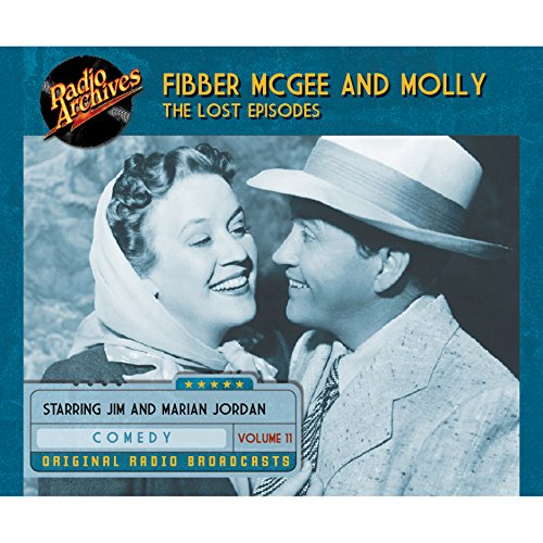 Couverture de Fibber McGee and Molly: The Lost Episodes, Volume 11