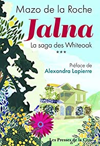 Jalna - La saga des Whiteoak, tome 3 par Mazo De La Roche