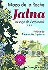 Jalna - La saga des Whiteoak, tome 3 par De La Roche