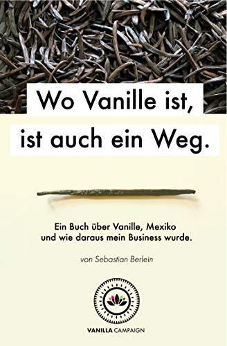 'Wo Vanille ist, ist auch ein Weg.'