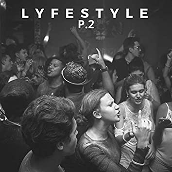 Lyfe Style, Pt. 2 (feat. Goldie Andrews)