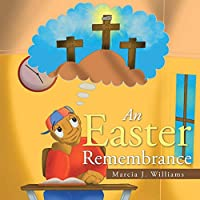 An Easter Remembrance