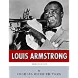 American Legends: The Life of Louis Armstrong (English Edition)