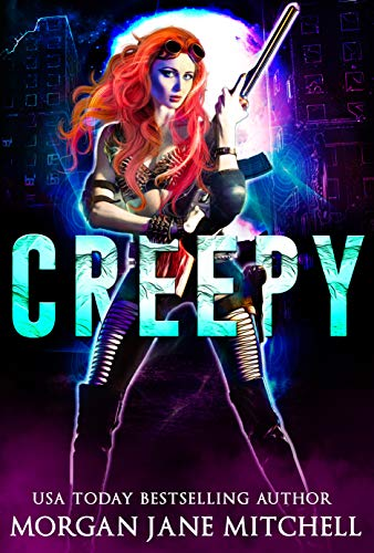 Creepy: A Post-apocalyptic Reverse Harem Romance (The Zombiepidemic Book 1) by [Morgan Jane Mitchell]