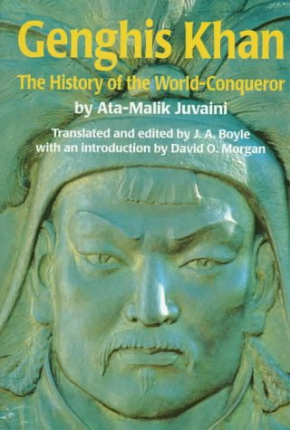 Genghis Khan: The History of the World-Conqueror