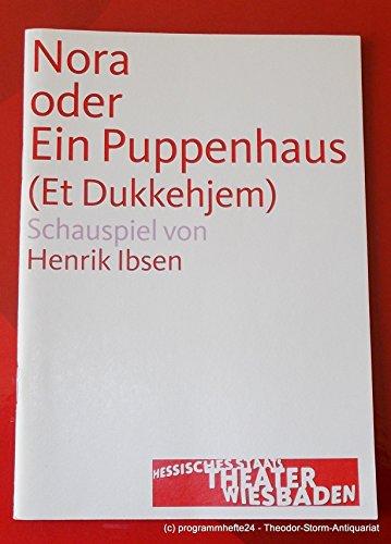 Programmheft Nora oder Ein Puppenhaus. Schauspiel von Henrik Ibsen. Premiere 20. September 2008 Spielzeit 2008 / 2009