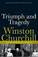 Triumph and Tragedy: The Second World War (Second World War 6)
