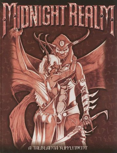 Midight Realm: Dark Fantasy Roleplaying for Talislanta Fourth Edition
