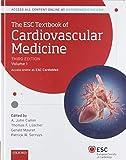 The ESC Textbook of Cardiovascular Medicine Volume 1 et 2 (The European Society of Cardiology Series)