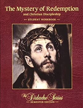 The Mystery of Redemption Student Workbook - Book  of the Didache Series Workbooks