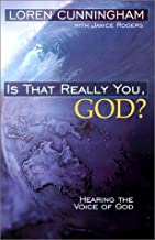 Is That Really You, God?: Hearing the Voice of God