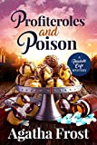Profiteroles and Poison: A Cozy Murder Mystery (Peridale Cafe Cozy Mystery Book 21) (English Edition)
