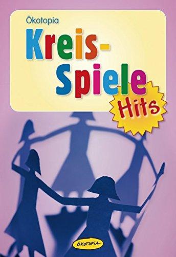 Kreisspiele-Hits (Ökotopia-Spiele-Hits)