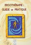 Ergothérapie - Guide de pratique
