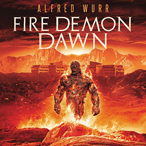 Fire Demon Dawn Audiobook By Alfred Wurr cover art