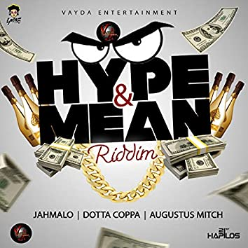 Hype & Mean Riddim