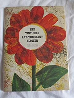 Tiny Seed and the Giant Flower