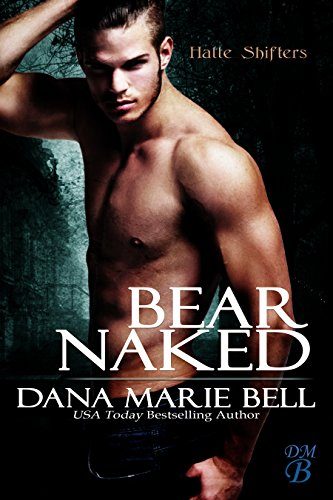 Bear Naked (Halle Shifters Book 3) (English Edition)