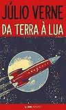Da Terra à Lua: Viagem direta em 97 horas e 20 minutos (Portuguese Edition)