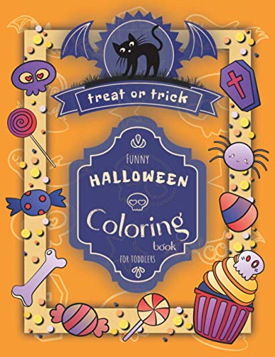 Funny Halloween Coloring Book for Toddlers: Cute and Simple Holiday Co