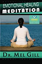 Emotional Healing with Meditation: The Pocket Therapist's Guide (The Pocket Therapist Series)