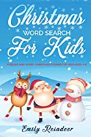 Christmas Word Search For Kids: Puzzles And Short Christmas Stories For Kids Ages 4-8
