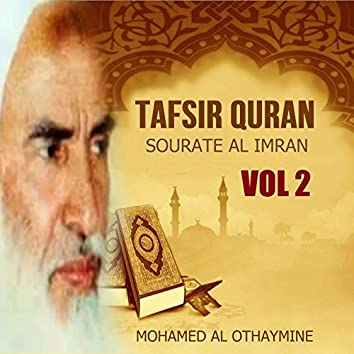 Tafsir Quran - Sourate Al imran Vol 2 (Quran)