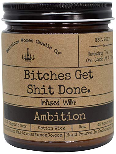 Malicious Women Candle Co - Bitches Get Shit Done, A Hot Mess (Red Hot Cinnamon) Infused with Ambition, All-Natural Organic Soy Candle, 9 oz