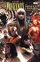 New Mutants by Abnett & Lanning: The Complete Collection Vol. 1 (New Mutants by Abnett & Lanning: The Complete Collection (1))