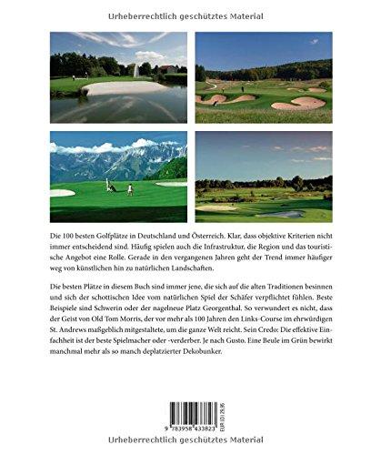 Die 100 besten Golfplätze in Deutschland und Österreich (Edition 99pages by HEEL) - 2